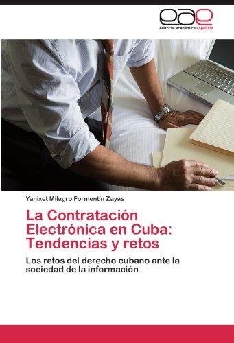 La Contratacion Electronica En Cuba: Tendencias y Retos