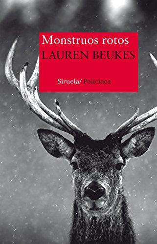 Monstruos rotos (Nuevos Tiempos nº 335) por Lauren Beukes
