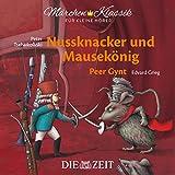 Nussknacker und Mausekönig/Peer Gynt: ZEIT-Edition