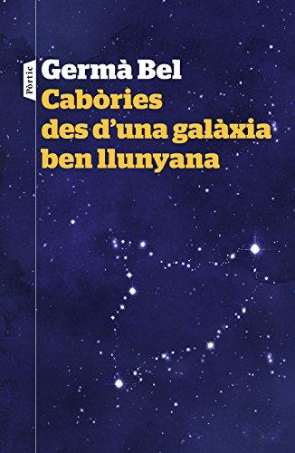 Cabòries des d'una galàxia ben llunyana