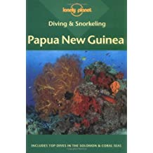 Lonely Planet Diving & Snorkeling: Papua New Guinea