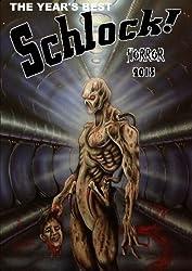 The Year's Best Schlock! Horror 2013