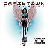 Songtexte von Crazy Town - Darkhorse