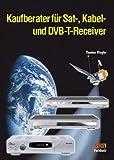 Kaufberater für Sat-, Kabel- und DVB-T-Receiver
