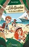 Lola Bourdon, tome 1 : Sur la piste de Robinson par De Vriendt