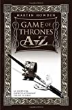 Game of Thrones A-Z: An Unofficial Guide to Accompany the Hit TV Series