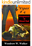 Viper # 4: Vengeance is Blood Red (Viper # 4 (Vengeance is Blood Red))