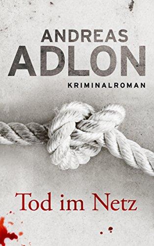 Buchseite und Rezensionen zu 'Tod im Netz (Nordsee-Krimi 1)' von Andreas Adlon