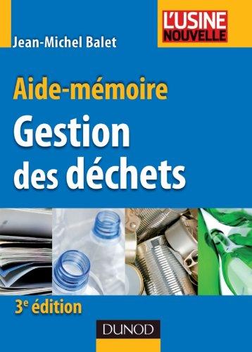 Aide-mémoire de gestion des déchets - 3ème édition