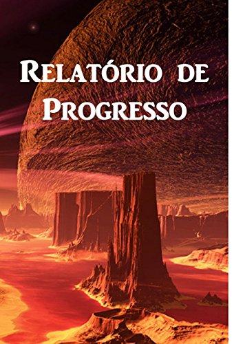 relatorio-de-progresso-progress-report-portuguese-edition