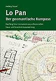 Lo Pan - Der geomantische Kompass: Das Feng-Shui-Instrument zur professionellen Haus- und Grundstücksauswertung - Hedwig Seipel