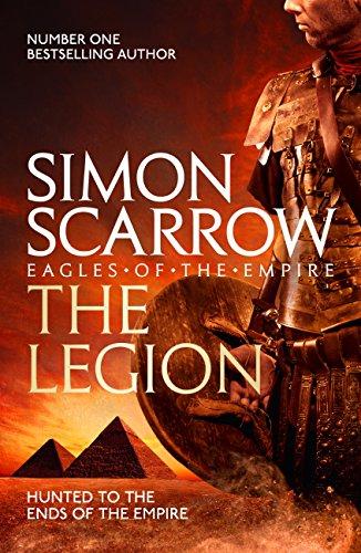 The Legion (Eagles of the Empire 10): Cato & Macro: Book 10 ...