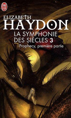 La symphonie des siècles, Tome 3 : Prophecy Ière partie