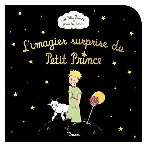Imagier surprise du Petit Prince par D'après Antoine de Saint-Exupéry