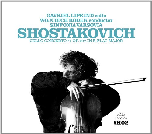 Cello Heroics Vol.2 – Shostakovich Cello Concerto No.1