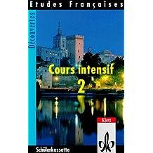Etudes Francaises, Decouvertes, Cours intensif, 1 Cassette zum Schülerbuch, Teil 2