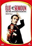 Elie Semoun : Elie et Semoun au Palais des glaces