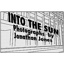 INTO THE SUN (English Edition)