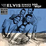 "Elvis Sings the Hits of Doo Wop [7"" VINYL]"