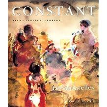 Constant. Les aquarelles