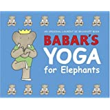 Babar's Yoga for Elephants (Babar (Harry N. Abrams))