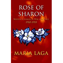 Rose of Sharon: Societal Changes in War and Peace 1918-1955