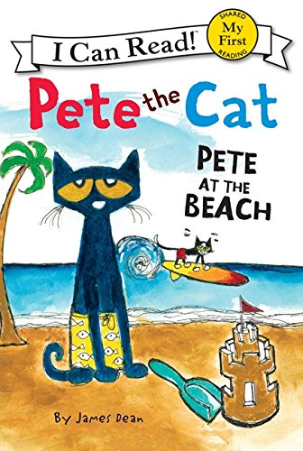 Pete at the Beach (Pete the Cat)