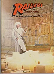 Raiders of the Lost Ark Storybook: The Storybook Based on the Movie by Les Martin (1981-06-01)