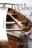 Lucado Study Guide: Ephesians (Life Lessons)