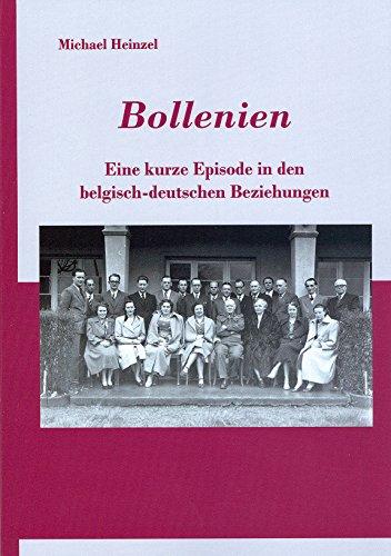 Bollenien - Eine kurze Episode in den belgisch-deutschen Beziehungen