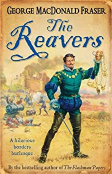 The Reavers by [Fraser, George MacDonald]