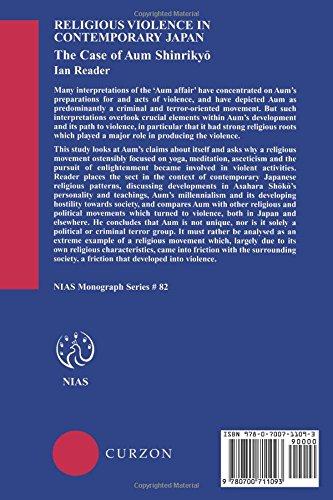 Religious Violence in Contemporary Japan: The Case of Aum Shinrikyo (NIAS Monographs)