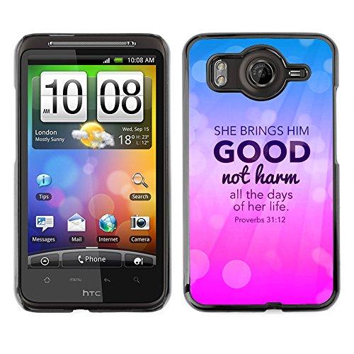 DREAMCASE Bibelzitate Bild Hart Handy Schutzhülle Schutz Schale Case Cover Etui für HTC DESIRE HD / INSPIRE 4G - Bringt ihn gut, bemerkt sie Schaden - Sprichworter 31:12 (Htc Inspire Cover)