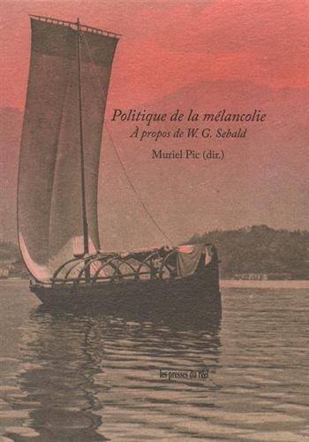 Politique de la mélancolie : A propos de W-G Sebald