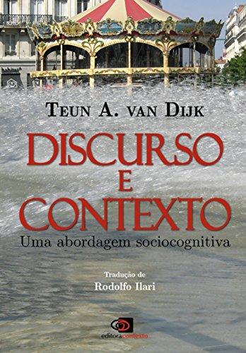 Discurso e Contexto. Uma Abordagem Sociocognitiva (Em Portuguese do Brasil)