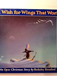 A Wish for Wings That Work: An Opus Christmas Story by Berke Breathed (1991-09-05)