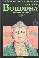 La vie de Bouddha - Tome 6