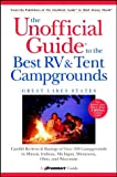 Best Rv And Tent Campgrounds - The Unofficial Guide® to the Best RV Review