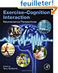 Exercise-Cognition Interaction: Neuro...