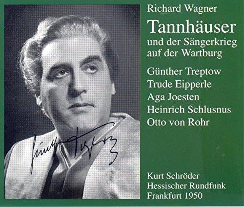 Wagner : Tannhäuser 1950. Schröder, Treptow, Schlusnus, Eipperle.