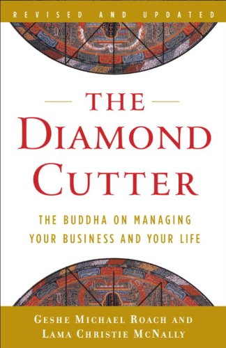 The Diamond Cutter: The Buddha on Managing Your Business and Your Life (English Edition) (Mind Of In The Cutter A)