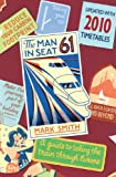 Man in Seat 61: A Guide to Taking the Train Through Europe