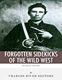 Legends of the West: Forgotten Sidekicks of the Wild West (English Edition)