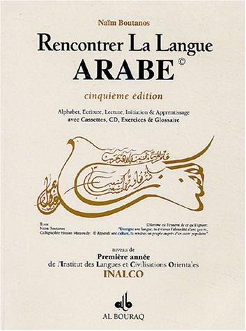 Rencontrer la langue arabe : Niveau 1 INALCO (2CD audio) par Naïm Boutanos