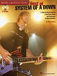 Best of System of a Down: A Step-By-Step Breakdown of the Guitar Styles and Techniques of Daron Malakian
