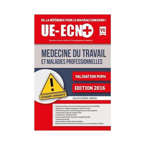 Médecine du travail / Quentin Durand-Moreau,....- Paris : Éd. Vernazobres-Grego , 2016