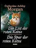 """""""Die List der roten Katze"""" und """"Die Spur der roten Katze"""", Doppelband"""