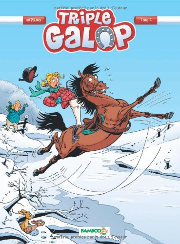 Triple galop (Tome 4) : Triple galop 4.