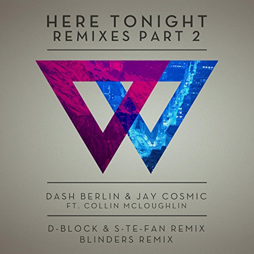 Here Tonight (Remixes, Pt. 2)