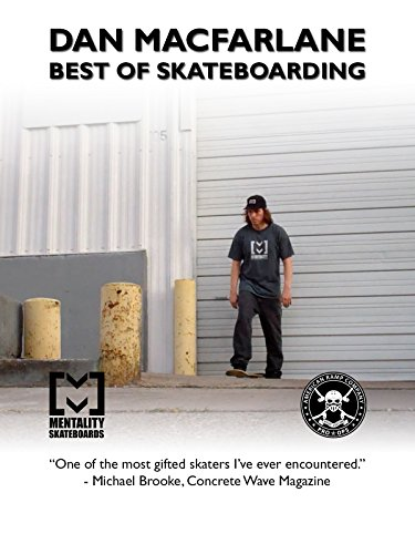 Dan MacFarlane Best Of Skateboarding [OV]